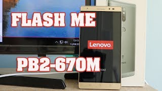 lenovo Phab 2 Plus Flash ROM - PB2-670M