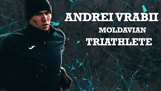 ANDREI VRABII, the best Moldavian triathlete
