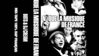 Dj Cream / Bots - Rap Varété (interlude) - Nique la musique de France [Mix-Tape] -