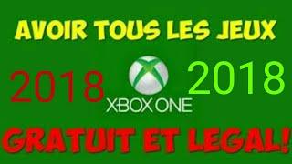 Avoir tous les jeux gratuit sur Xbox one 2018??? 100%100