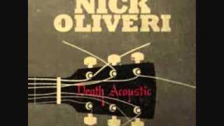 Nick Oliveri - Love Has Passed Me By
