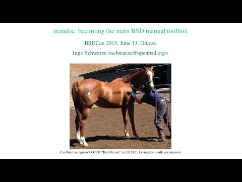mandoc: becoming the main BSD manual toolbox - BSDCan 2015 presentation