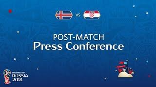 FIFA World Cup™ 2018: Iceland v. Croatia - Post-Match Press Conference