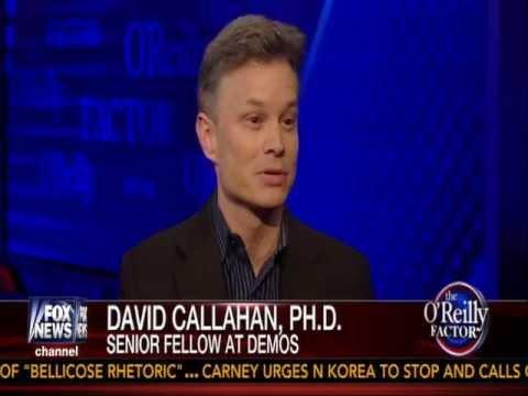 David Callahan on the O'Reilly Factor