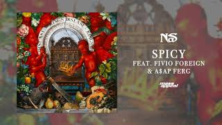 """Nas """"Spicy"""" feat. Fivio Foreign & A$AP Ferg (Official Audio)"""