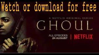 Download Ghoul  Netflix all episodes for free||Radhika apte||watch online ghoul for freeeeeeeeeel||
