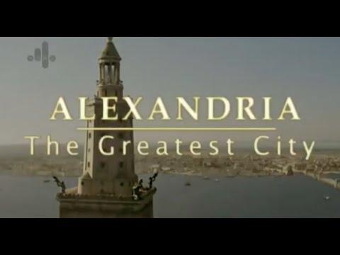 Alexandria - The Greatest City