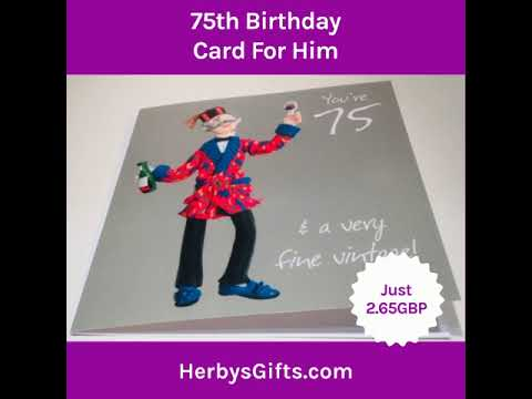 75th Birthday Card For Him 2019