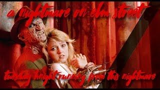 Nightmare on Elm street 1-6 Running from this nightmare-Tuesday Knight