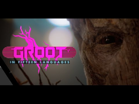 I AM GROOT in 15 languages - Marvel's Guardians of the Galaxy | HD