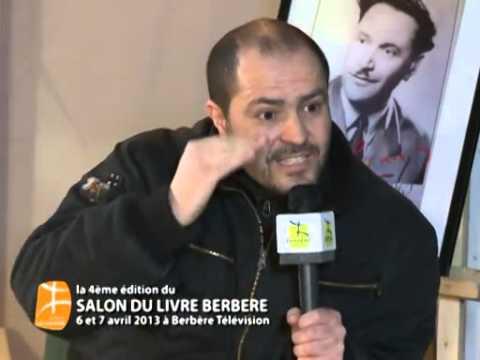 MOHAMED ARAB AIT KACI AU SALON DU LIVRE BERBÈRE LE 06 ET 07 AVRIL 2013 A BERBÈRE TÉLÉVISION