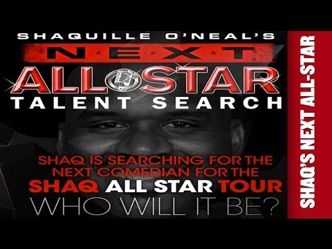 The search continues with this years Shaquille O'Neal's NEXT ALL STAR COMEDY TOUR