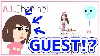 【祝】A.I.Channel初の女性ゲスト!?その正体は・・・【#124】