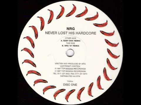 NRG - Never Lost His Hardcore (Baby Doc Remix)
