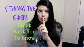 5 things the elders don't want you to know! jw.org