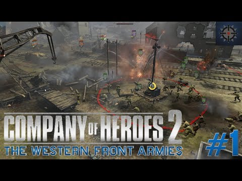 Company of Heroes 2 The Western Front Armies Online Commentary #1 - American Army Tactics
