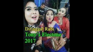 DITINGGAL RABI TONY'S ELECTONE Voc. Aryani