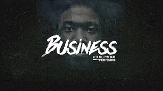 [FREE] Meek Mill type beat - Business (2016)