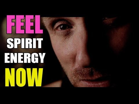 AMAZING, INTENSE DIRECT SPIRIT CONTACT HOW TO FEEL their Energy!