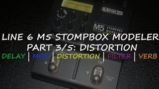 Line 6 M5 Stompbox Modeler - Part 3/5: Distortion