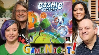 Cosmic Factory - GameNight! Se7 Ep40