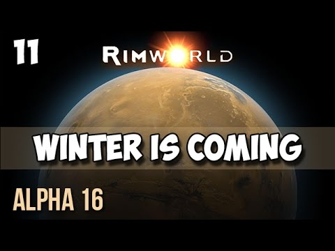 11. Rimworld Alpha 16 Let's Play Guide:  Helms Derp - WINTER IS COMING