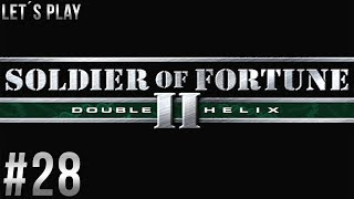 Let´s Play Soldier of Fortune 2: Double Helix - part 28 [German/HD/Blind]