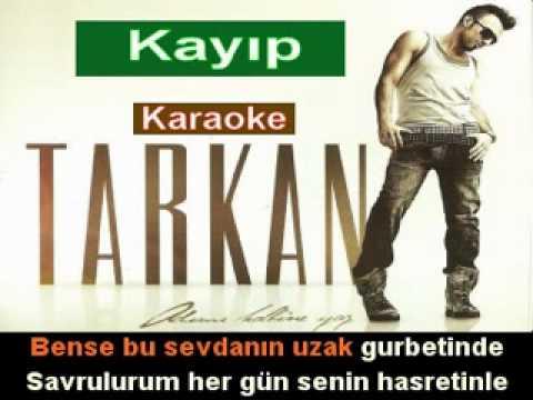 Tarkan - Kayıp karaoke
