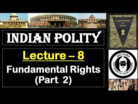 P8 : Fundamental Rights (Part 2) || SSC CGL, SSC CHSL, UPSC, UPPCS, RAILWAYS, CAPF SI/ASI, BPSC, etc