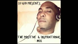 POSITIVE & INSPIRATIONAL MIX - DJ GIO GUARDIAN SOUND