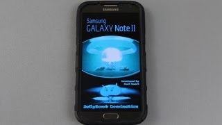 "How To Install ""JellyBomb "" ROM on the Samsung Galaxy Note 2 / II"