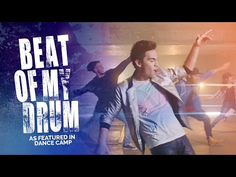 BEAT OF MY DRUM (Sam Tsui Cover) – as featured in DANCE CAMP