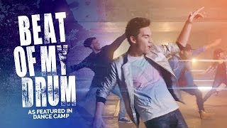 BEAT OF MY DRUM Sam Tsui Cover As Featured In DANCE CAMP
