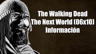 Información e Imágenes Promocionales - The Walking Dead Temporada 6 Capítulo 10 (The Next World)
