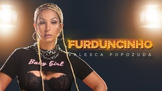 Valesca Popozuda - Furduncinho (Lyric video)