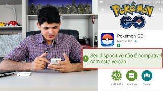 Como Baixar Pokémon GO em Smartphone Não Compatível - Dica GTech