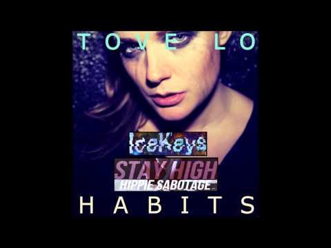 Tove Lo - Habits (Stay High) Hippie Sabotage Remix - IceKeys Instrumental Remake
