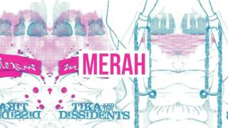 Tika & the Dissidents - Pukul Rata