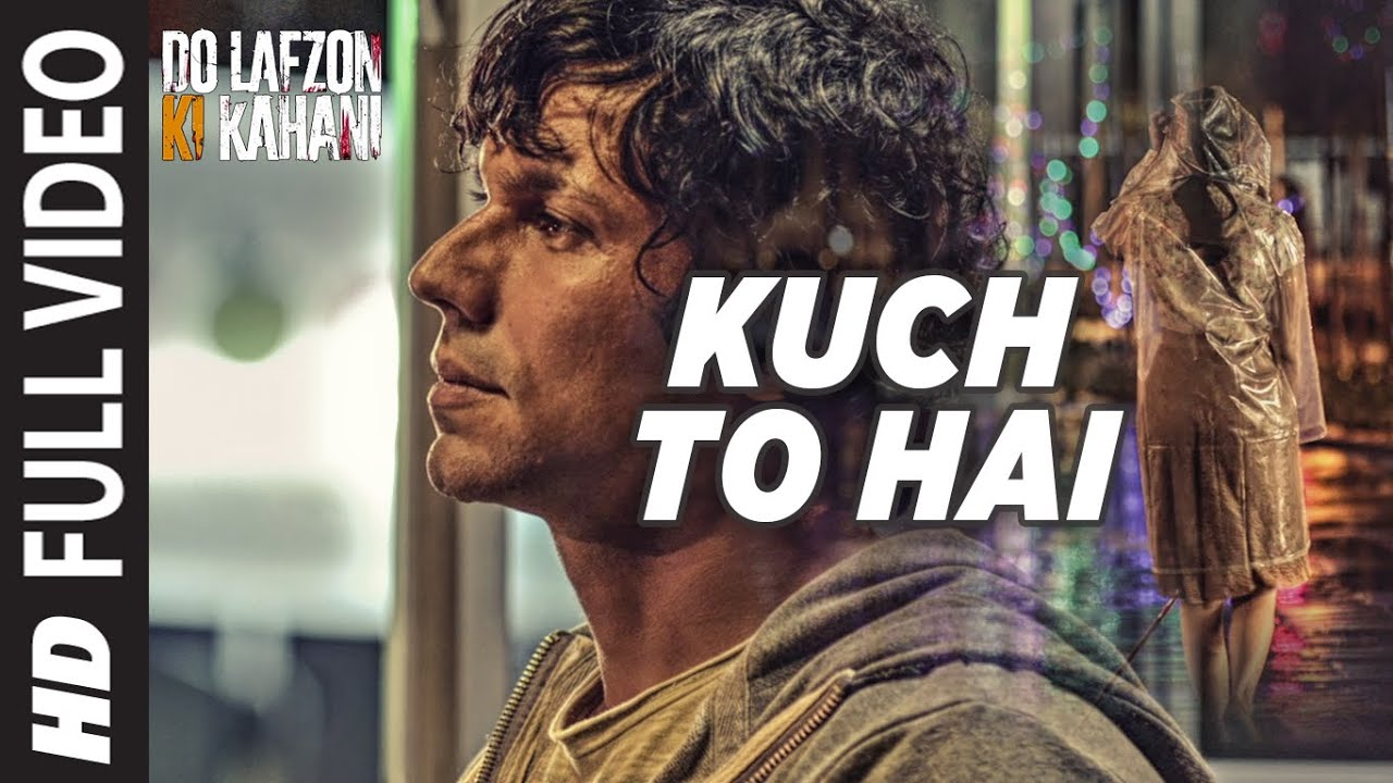 Kuch To Hai Full Video Song | DO LAFZON KI KAHANI | Randeep Hooda, Kajal Aggarwal | T-Series