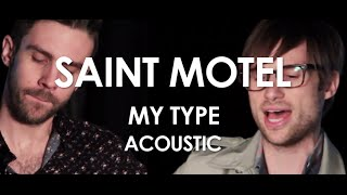 Saint Motel - My Type - Acoustic [ Live in Paris ]