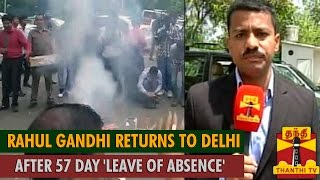 Rahul Gandhi Returns to Delhi After 57-Day 'Leave of Absence'