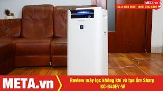 Review máy lọc không khí và tạo ẩm Sharp KC-G40EV-W