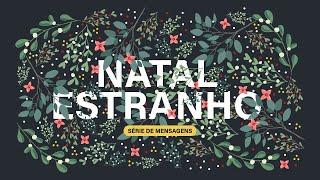 ???? SÉRIE: NATAL ESTRANHO - 02 ESTRANHA SOLIDARIEDADE