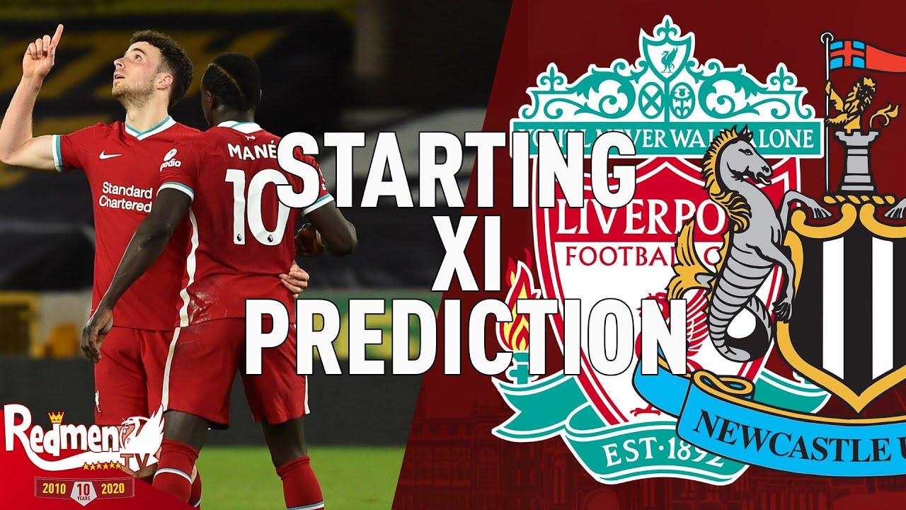 Liverpool v Newcastle | Starting XI Prediction LIVE - YouTube