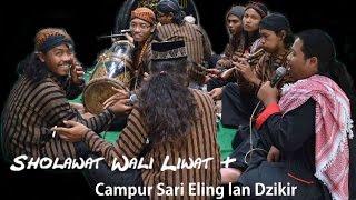 Sholawat Jawa Wali Liwat & Campur Sari Eling lan Dzikir - Wong Islam Podo Kalingan - Condromowo