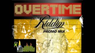Overtime Riddim Reggae Mix by MixtapeYARDY