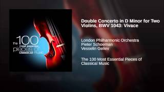 Double Concerto in D Minor for Two Violins, BWV 1043: Vivace