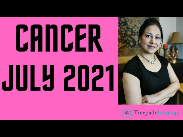 Cancer Horoscope   July 2021   Monthly Predictions   Vedic Astrology