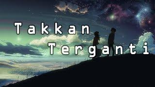 Takkan Terganti - Kangen Band || Cover by Sheryl Shazwanie || Unofficial Lirik Musik Video