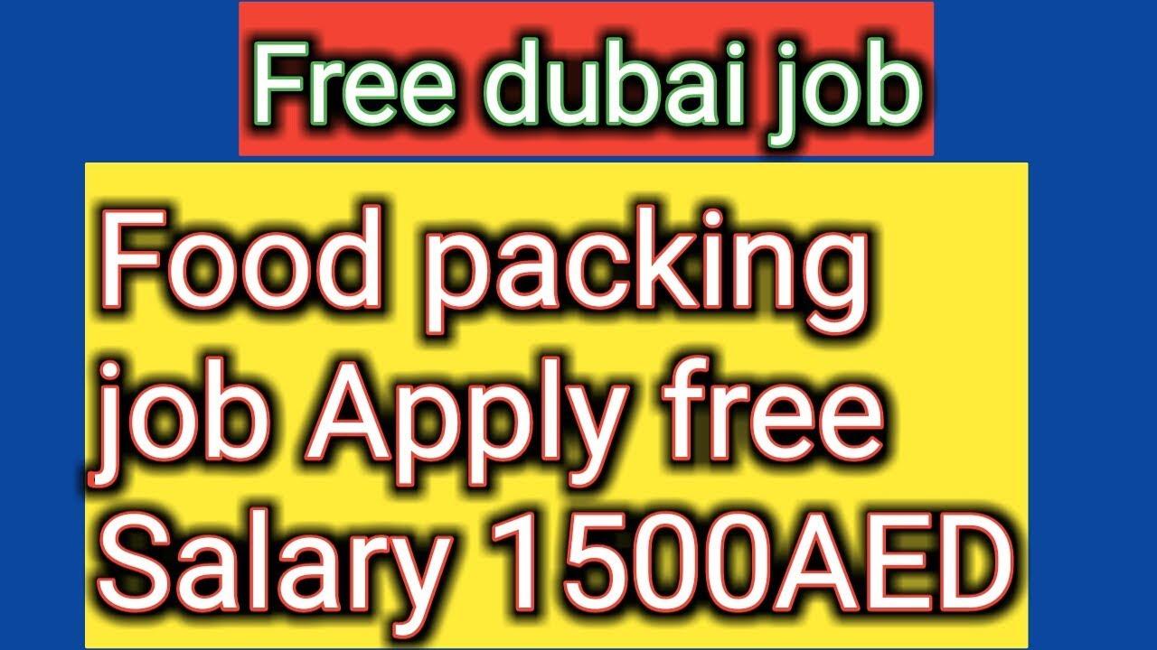 Free dubai job Food packing job salary 1500AED - GULF INDIAN JOB